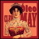 oleo cleo may